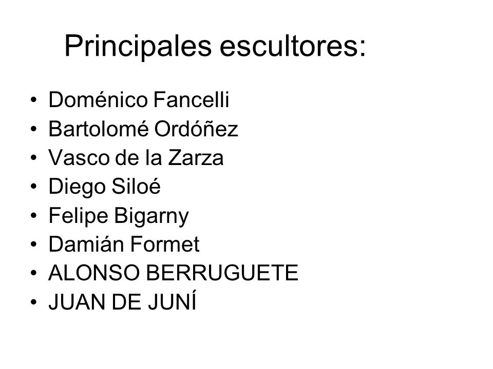 Principales escultores: