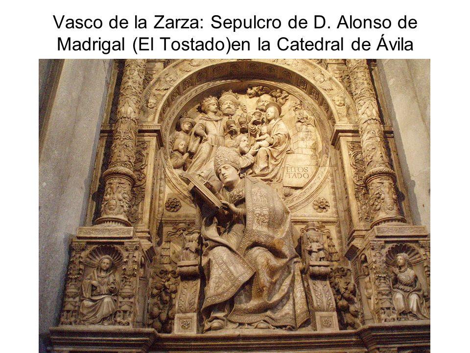 Vasco de la Zarza: Sepulcro de D