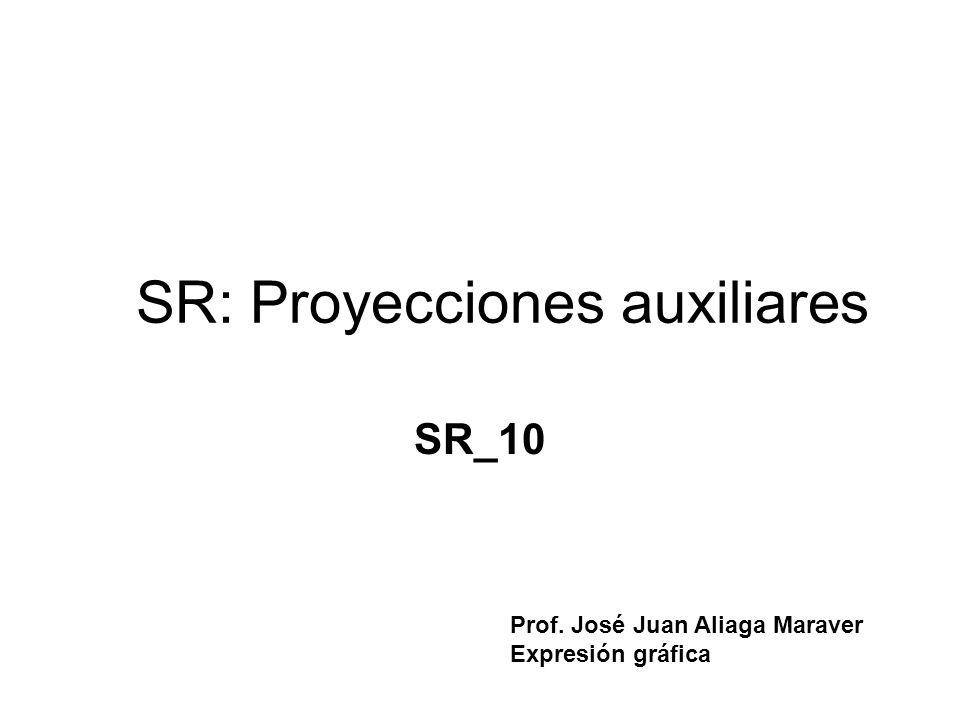 SR: Proyecciones auxiliares