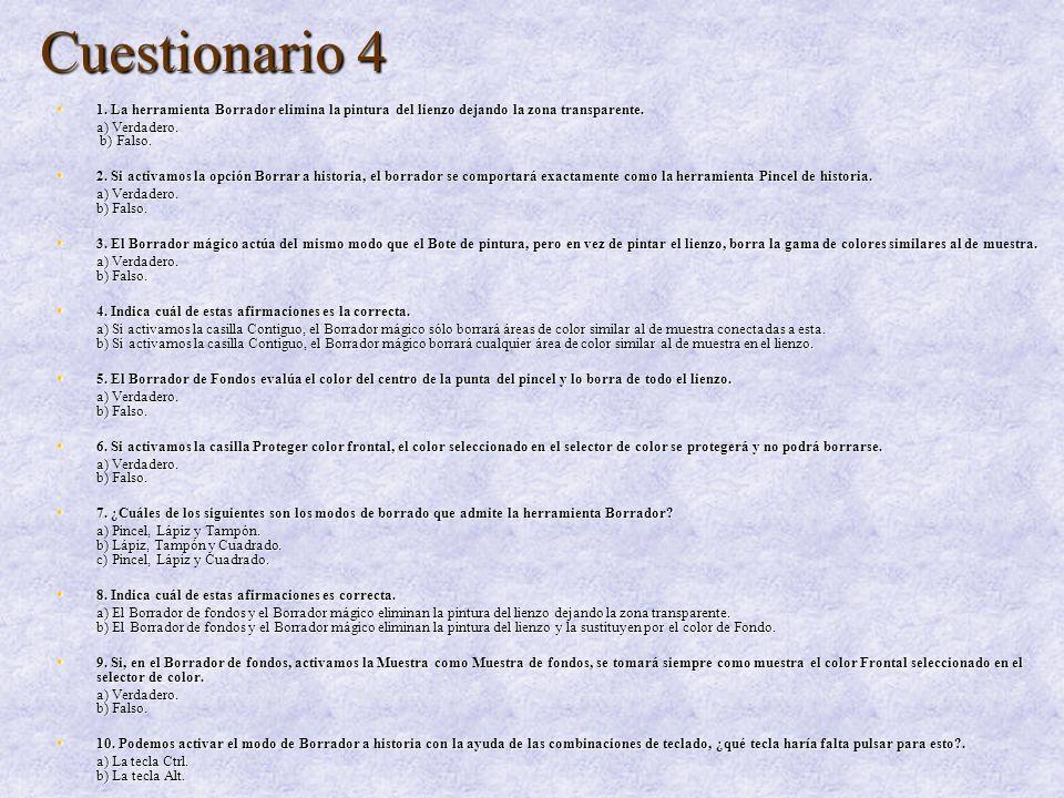 Cuestionario 4 1b/2a/3a/4a/5b/6a/7b/8a/9b/10b