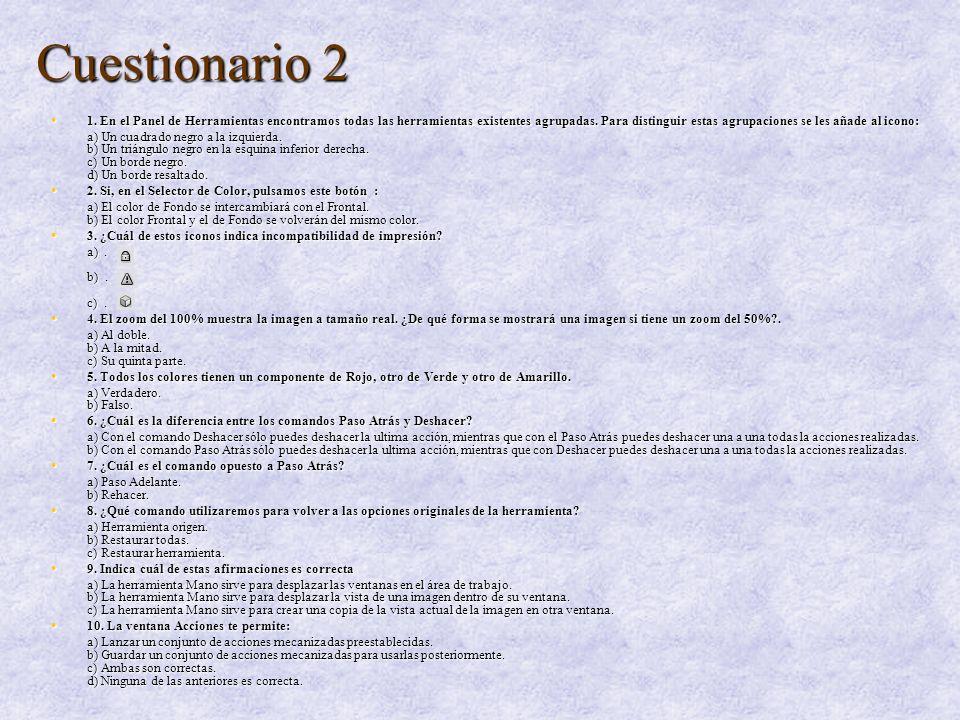 Cuestionario 2 1b/2a/3b/4b/5b/6a/7a/8c/9b/10c