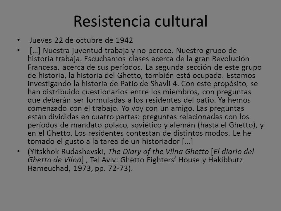 Resistencia cultural Jueves 22 de octubre de 1942