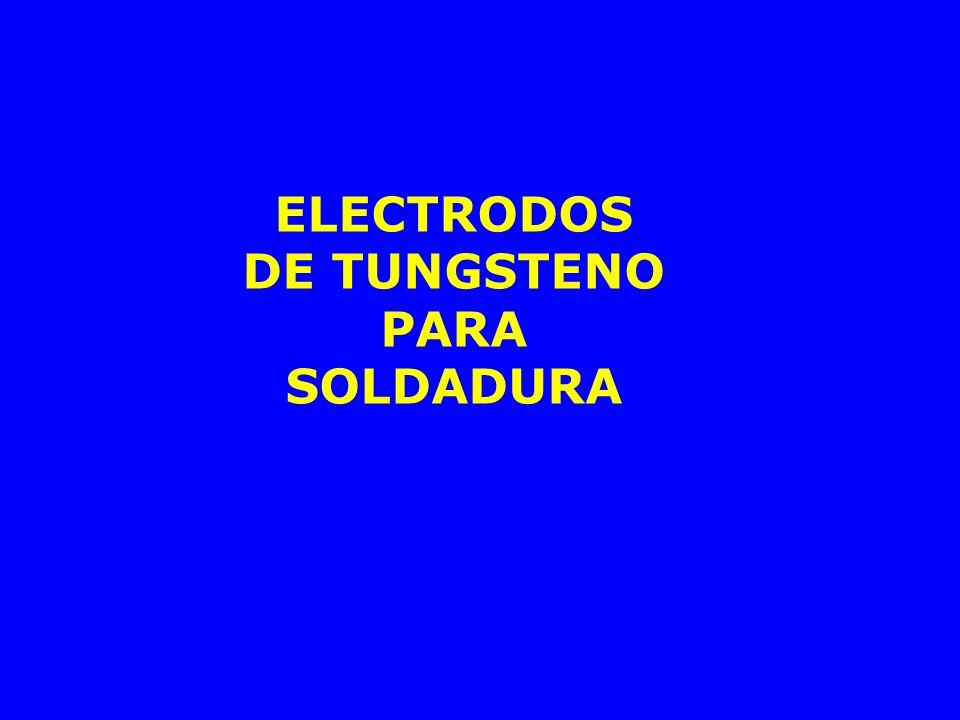 ELECTRODOS DE TUNGSTENO PARA SOLDADURA