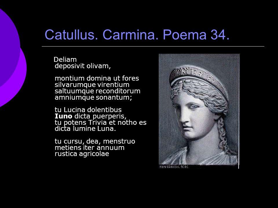 Catullus. Carmina. Poema 34.