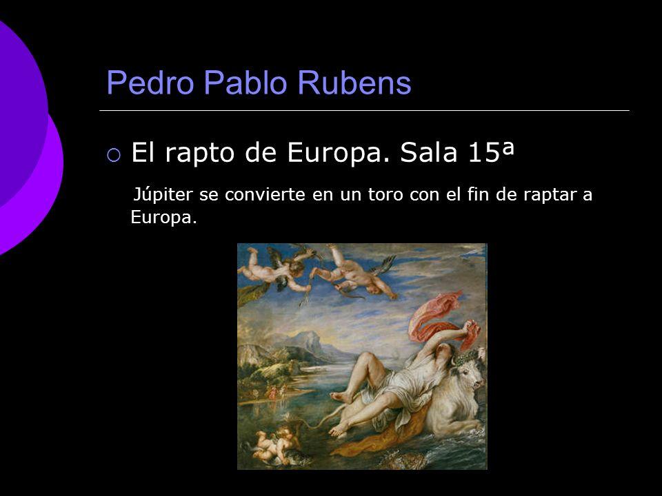 Pedro Pablo Rubens El rapto de Europa. Sala 15ª