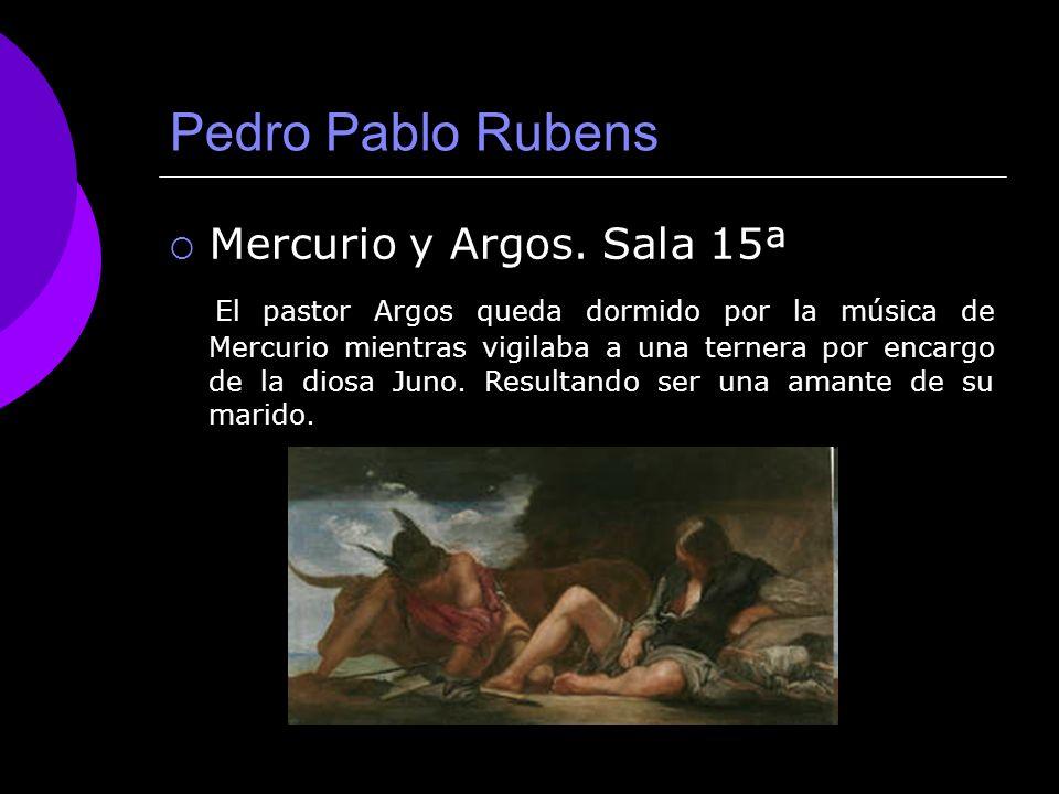 Pedro Pablo Rubens Mercurio y Argos. Sala 15ª