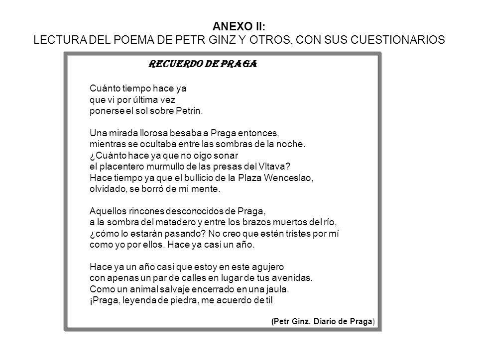 ANEXO II: LECTURA DEL POEMA DE PETR GINZ Y OTROS, CON SUS CUESTIONARIOS