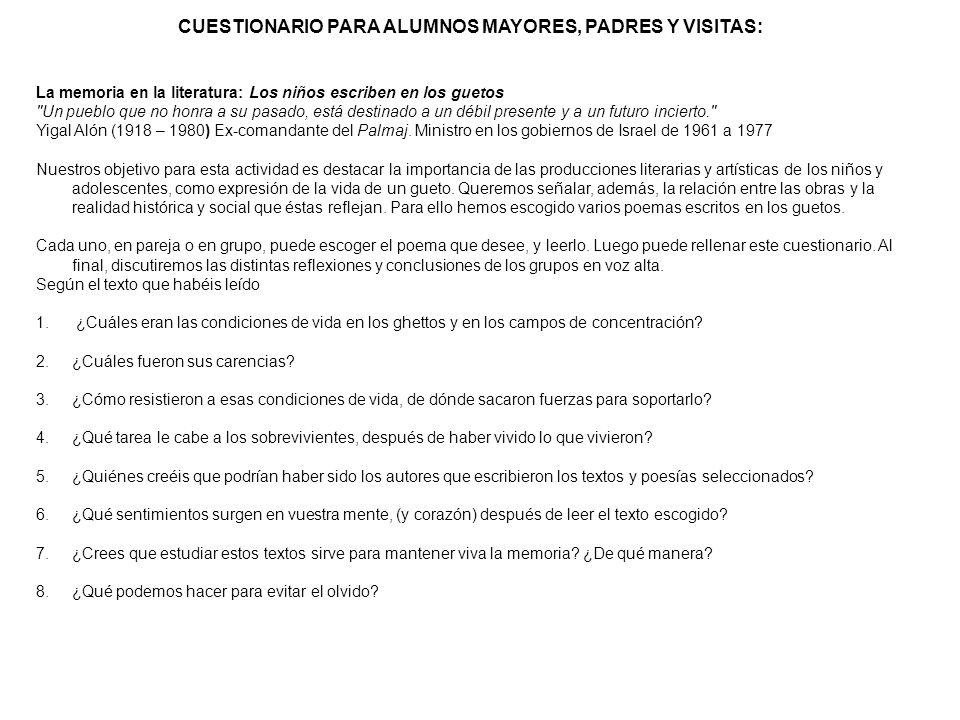 CUESTIONARIO PARA ALUMNOS MAYORES, PADRES Y VISITAS: