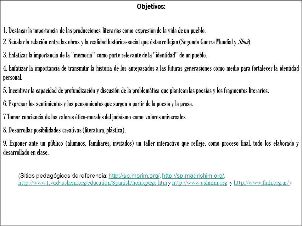 8. Desarrollar posibilidades creativas (literatura, plástica).