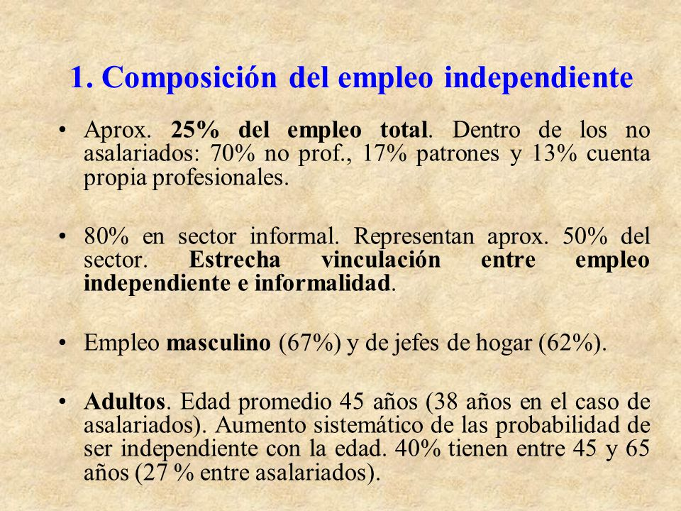 1. Composición del empleo independiente