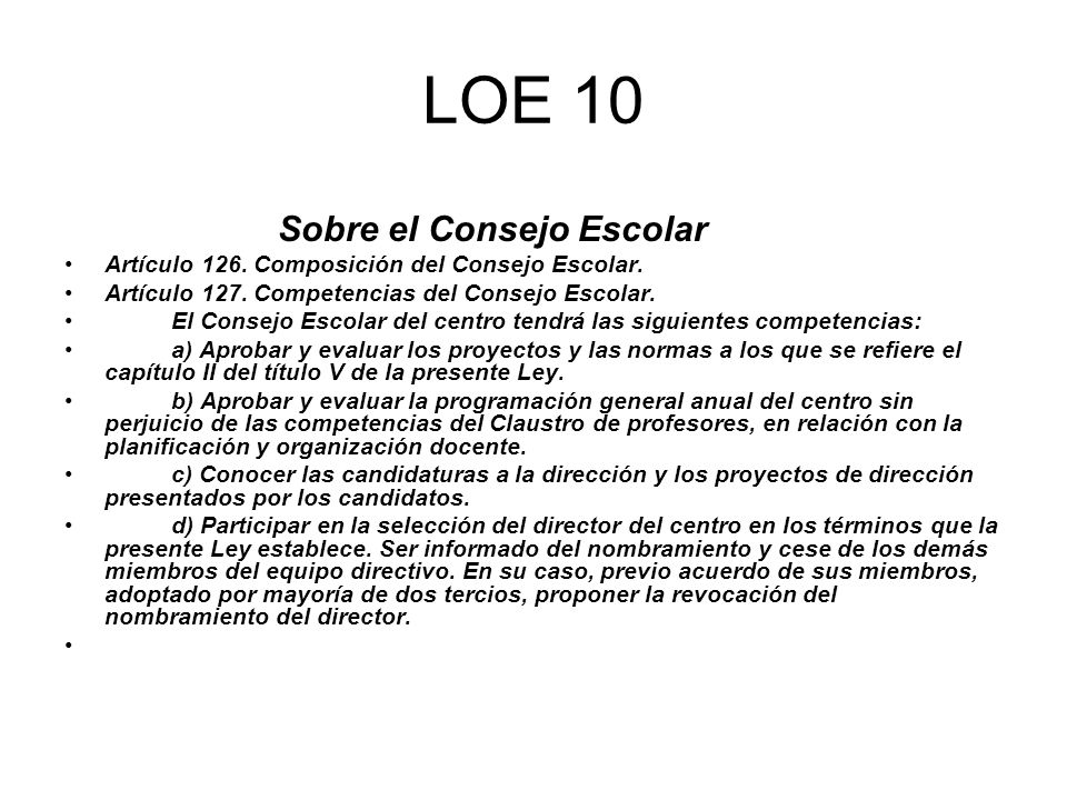 LOE 10 Sobre el Consejo Escolar