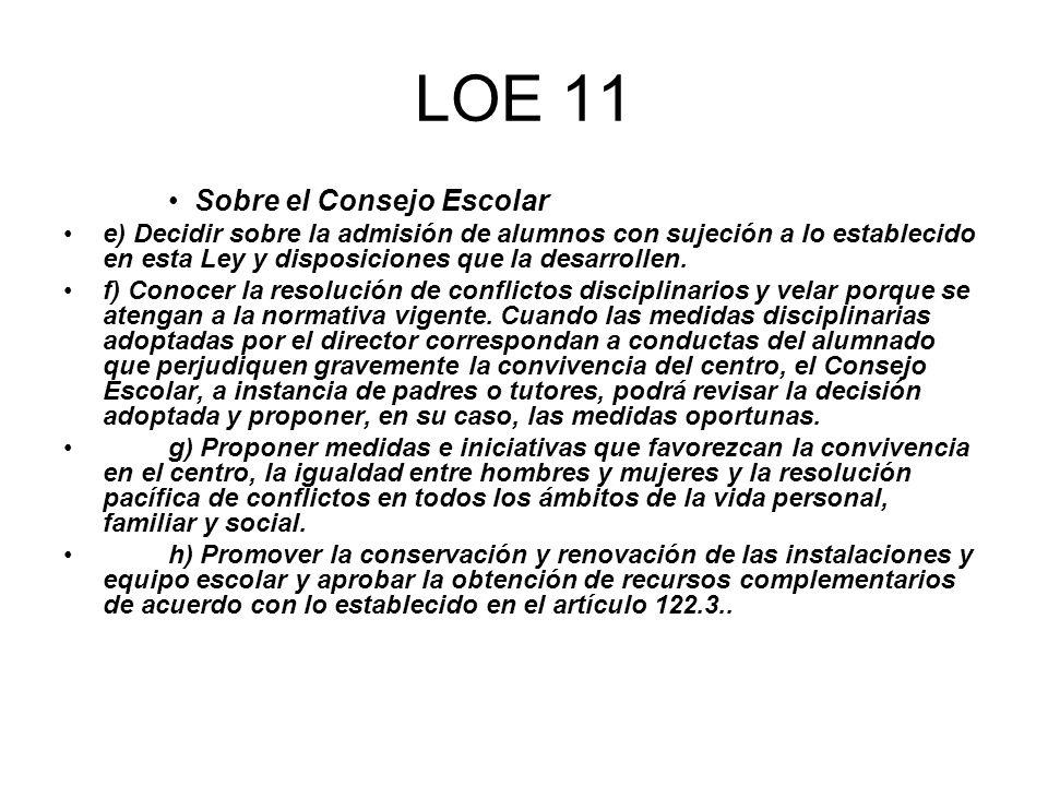LOE 11 Sobre el Consejo Escolar