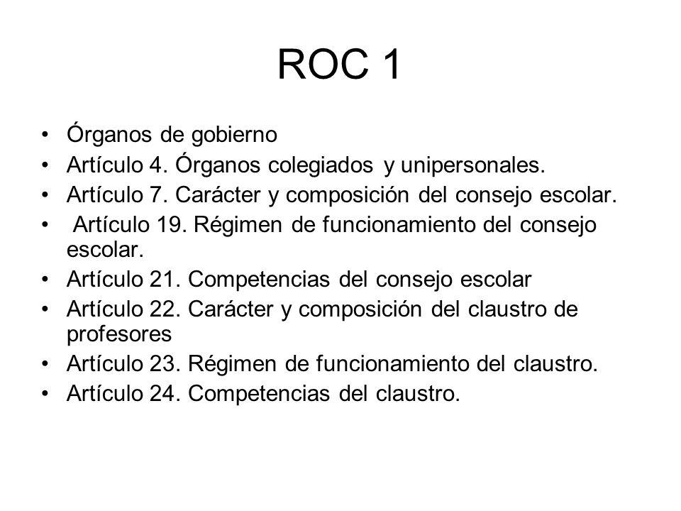 ROC 1 Órganos de gobierno