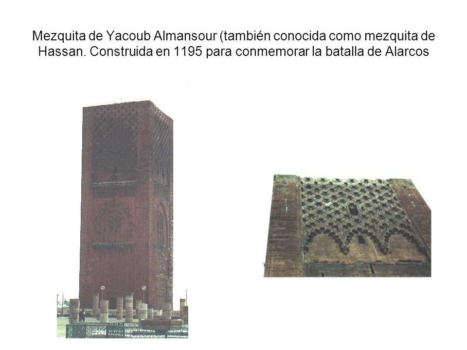 Mezquita de Yacoub Almansour (también conocida como mezquita de Hassan