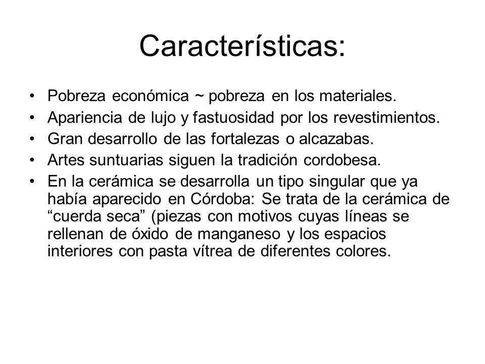 Características: Pobreza económica ~ pobreza en los materiales.