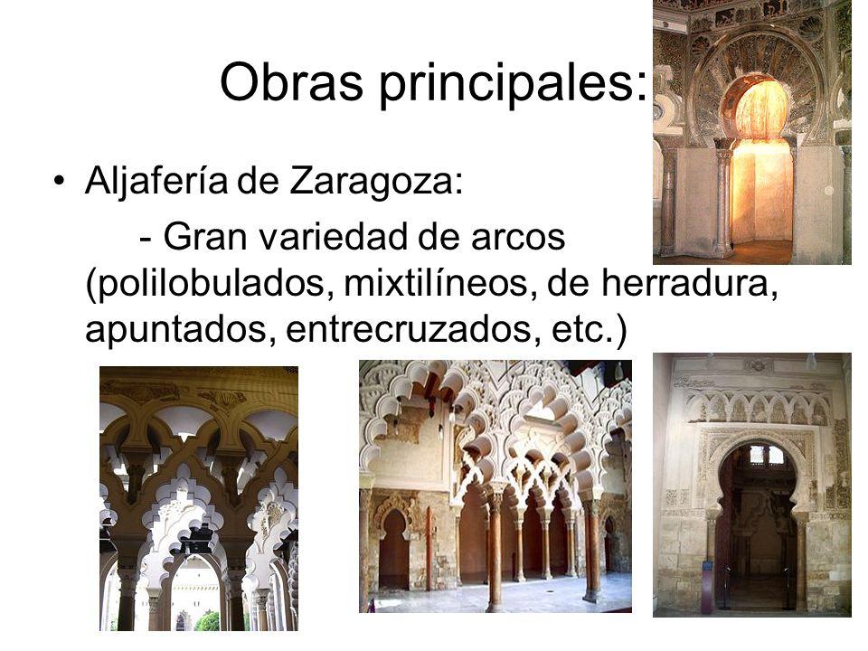 Obras principales: Aljafería de Zaragoza:
