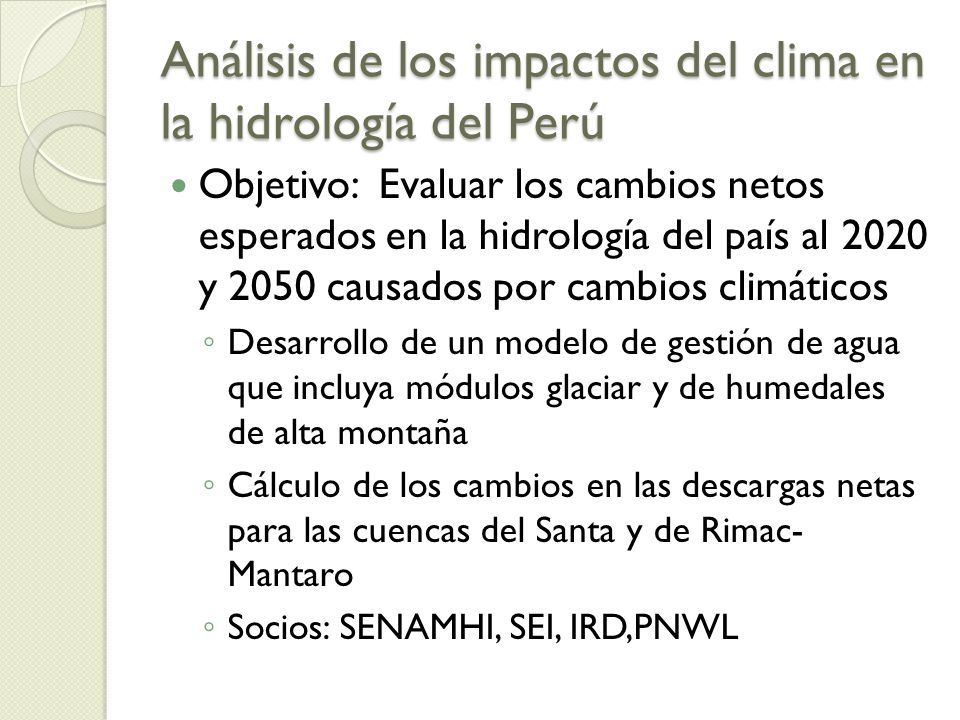 Análisis de los impactos del clima en la hidrología del Perú