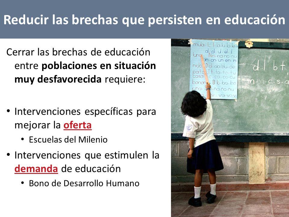 Reducir las brechas que persisten en educación