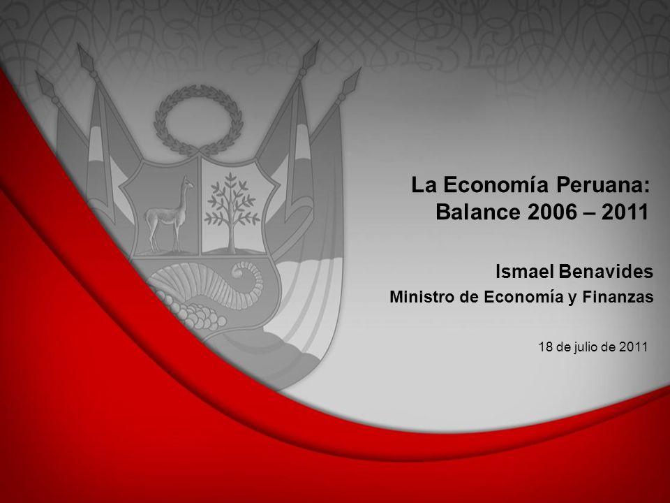La Economía Peruana: Balance 2006 – 2011