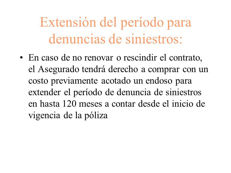 Extensión del período para denuncias de siniestros: