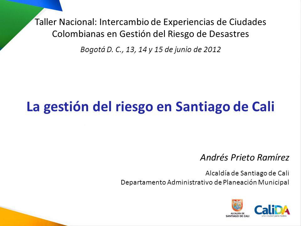 La gestión del riesgo en Santiago de Cali