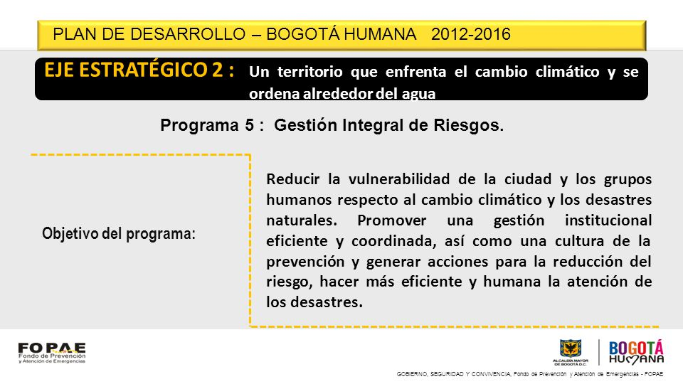 PLAN DE DESARROLLO – BOGOTÁ HUMANA 2012-2016