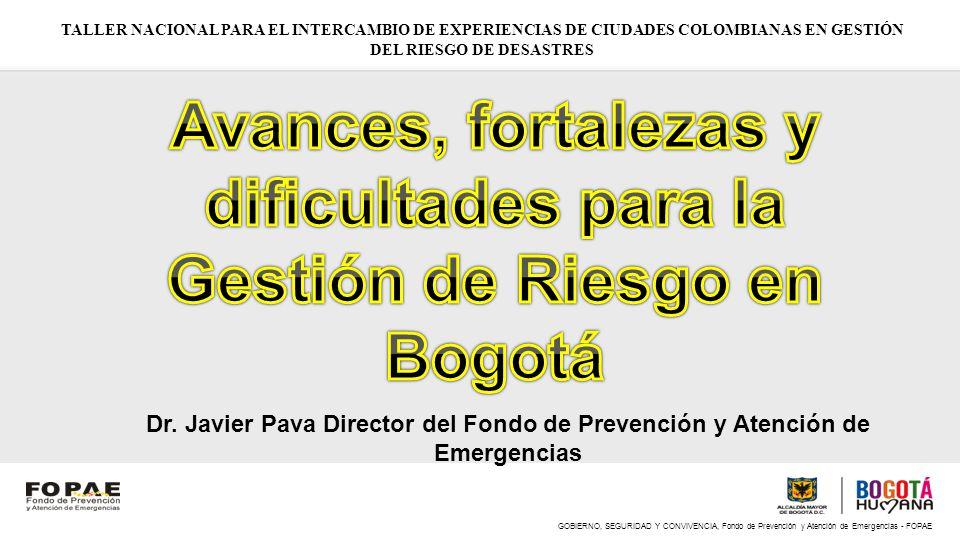 Avances, fortalezas y dificultades para la Gestión de Riesgo en Bogotá