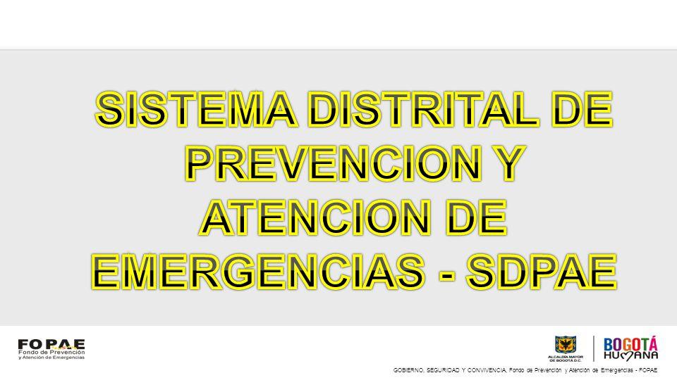 SISTEMA DISTRITAL DE PREVENCION Y ATENCION DE EMERGENCIAS - SDPAE