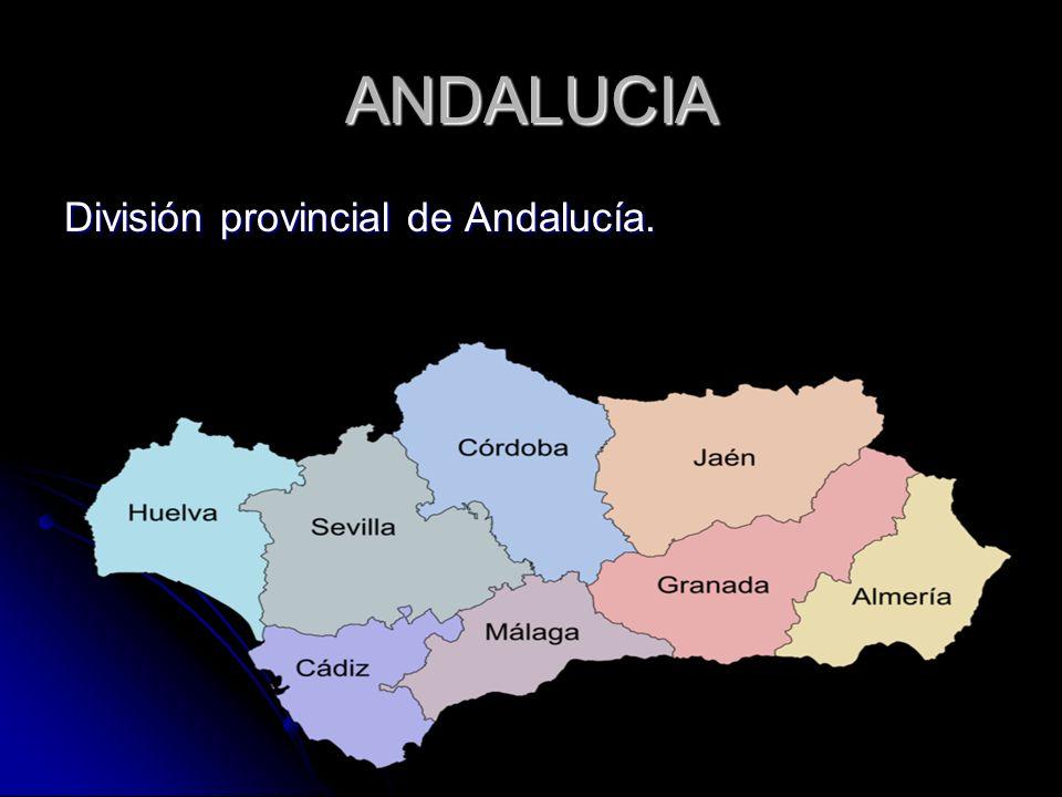 ANDALUCIA División provincial de Andalucía.