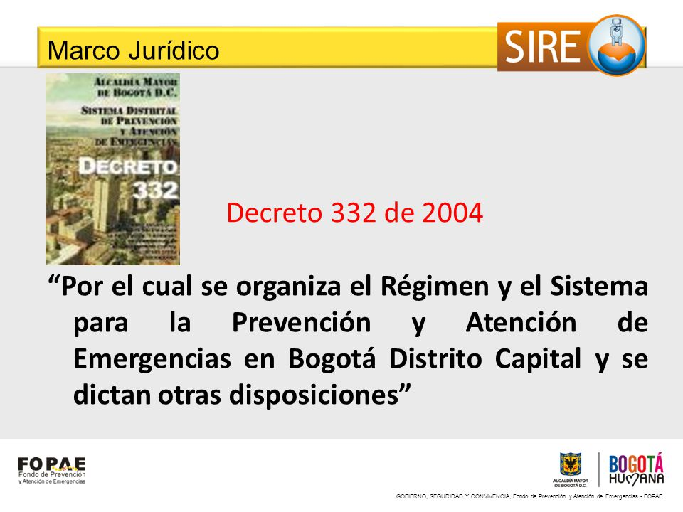 Marco Jurídico Decreto 332 de 2004.