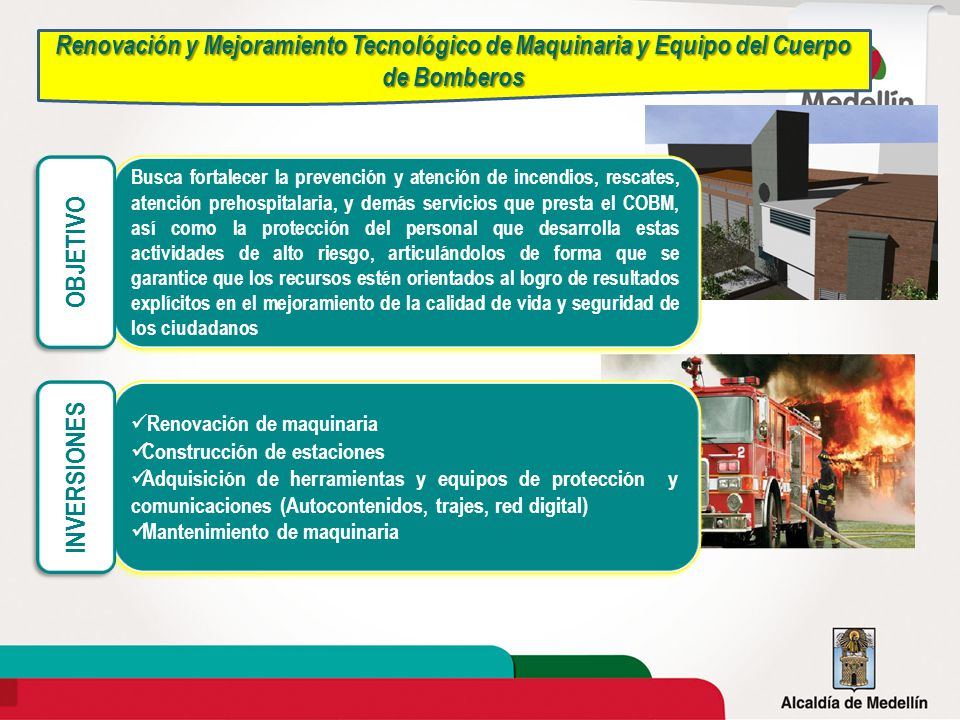 Renovación y Mejoramiento Tecnológico de Maquinaria y Equipo del Cuerpo de Bomberos