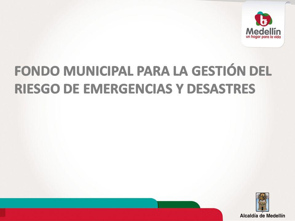 FONDO MUNICIPAL PARA LA GESTIÓN DEL RIESGO DE EMERGENCIAS Y DESASTRES