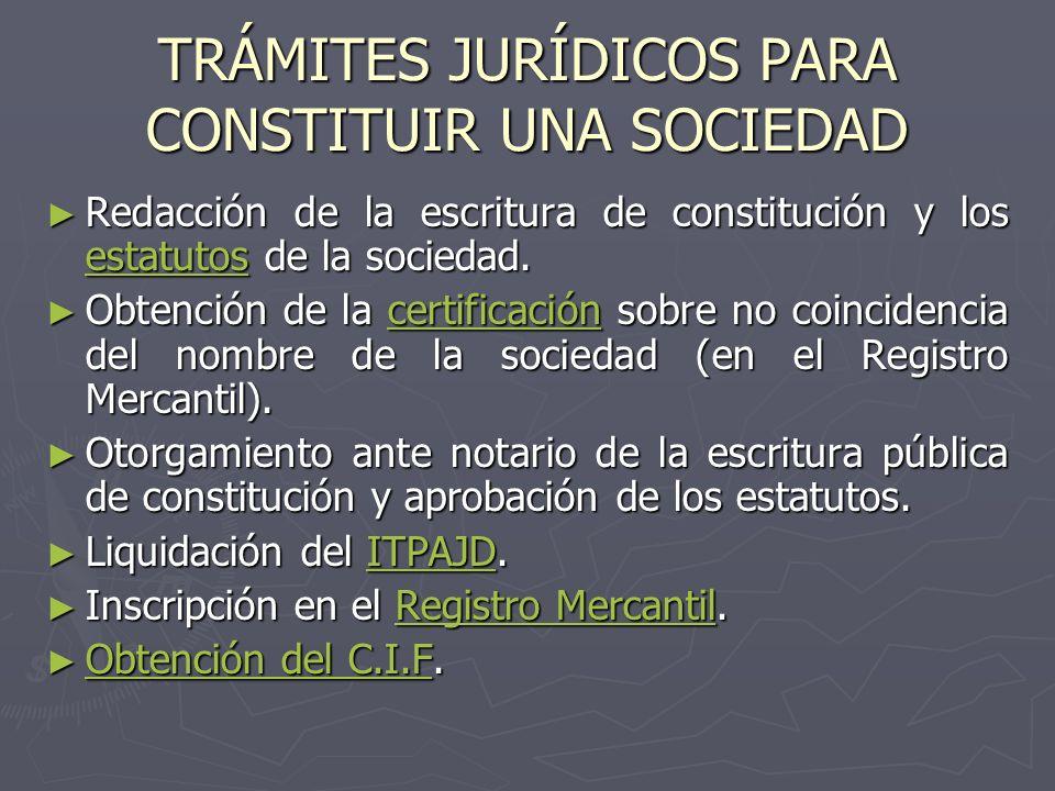 TRÁMITES JURÍDICOS PARA CONSTITUIR UNA SOCIEDAD