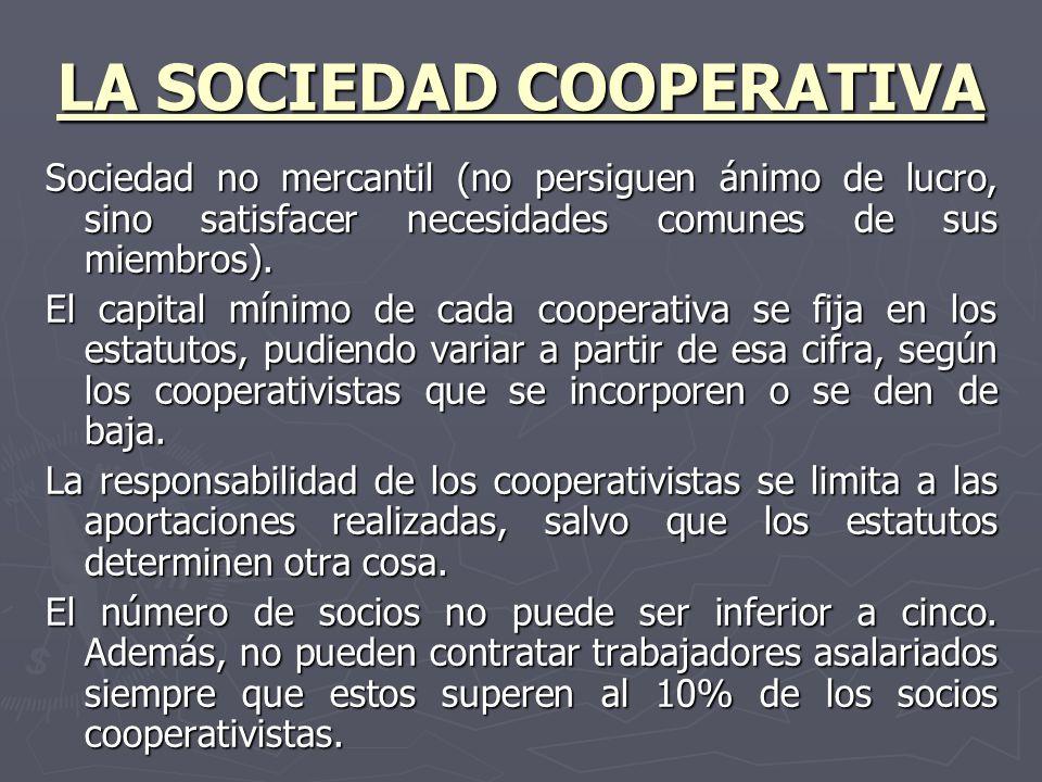 LA SOCIEDAD COOPERATIVA