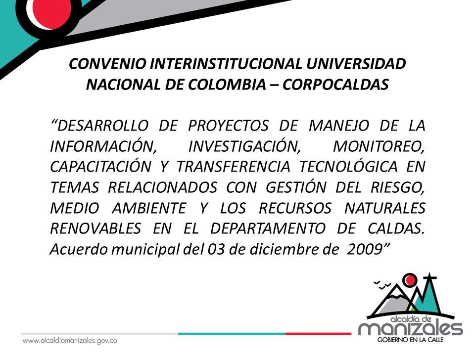 CONVENIO INTERINSTITUCIONAL UNIVERSIDAD NACIONAL DE COLOMBIA – CORPOCALDAS