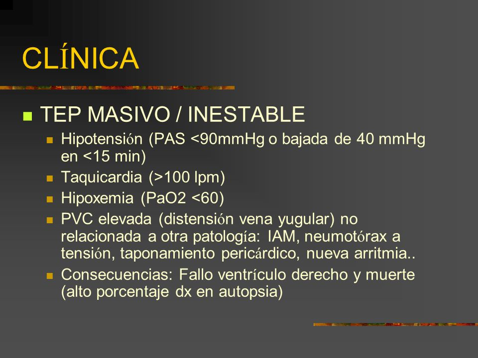 CLÍNICA TEP MASIVO / INESTABLE
