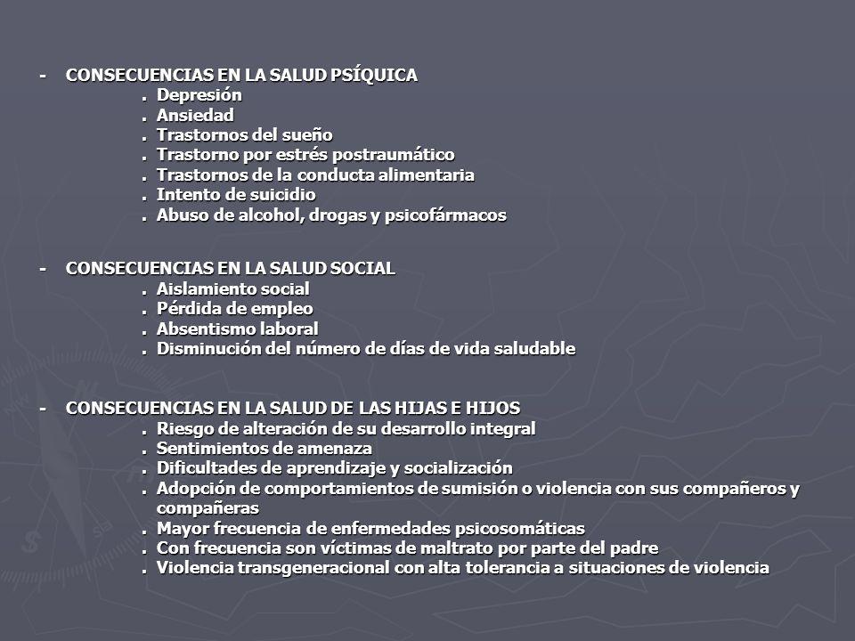 - CONSECUENCIAS EN LA SALUD PSÍQUICA