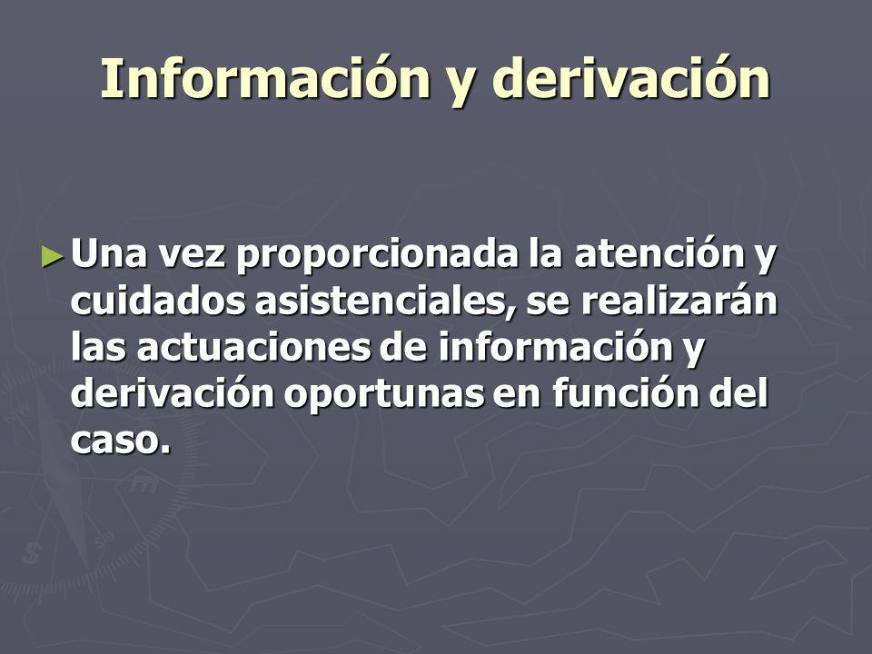 Información y derivación