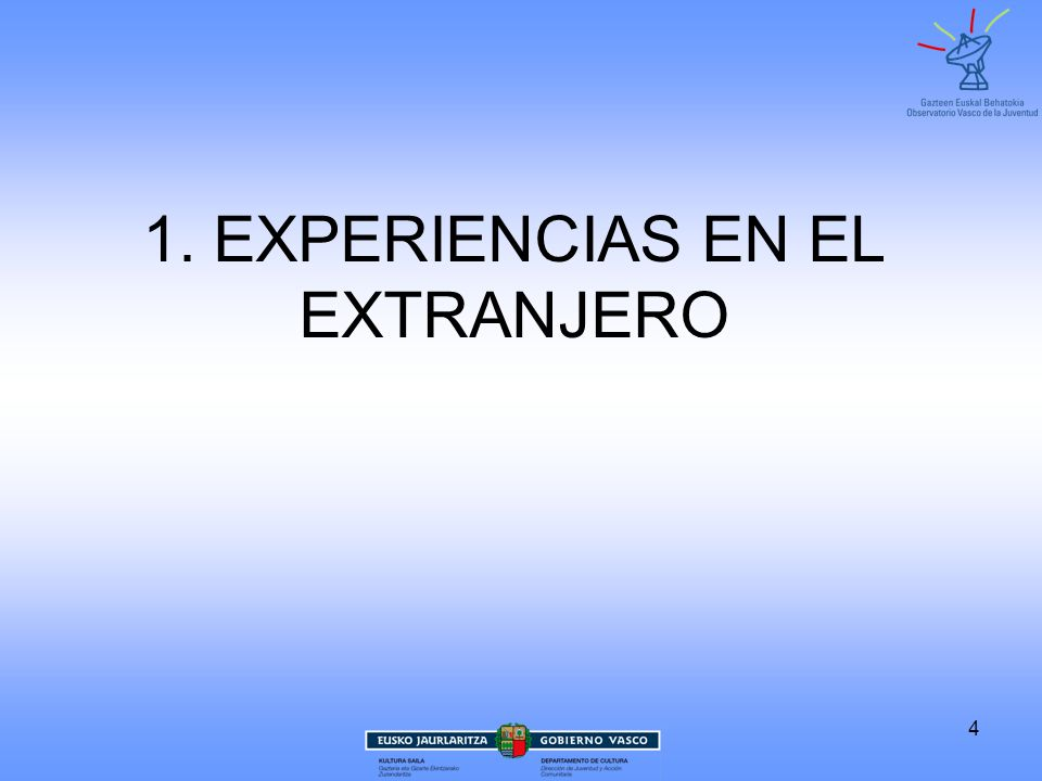 1. EXPERIENCIAS EN EL EXTRANJERO