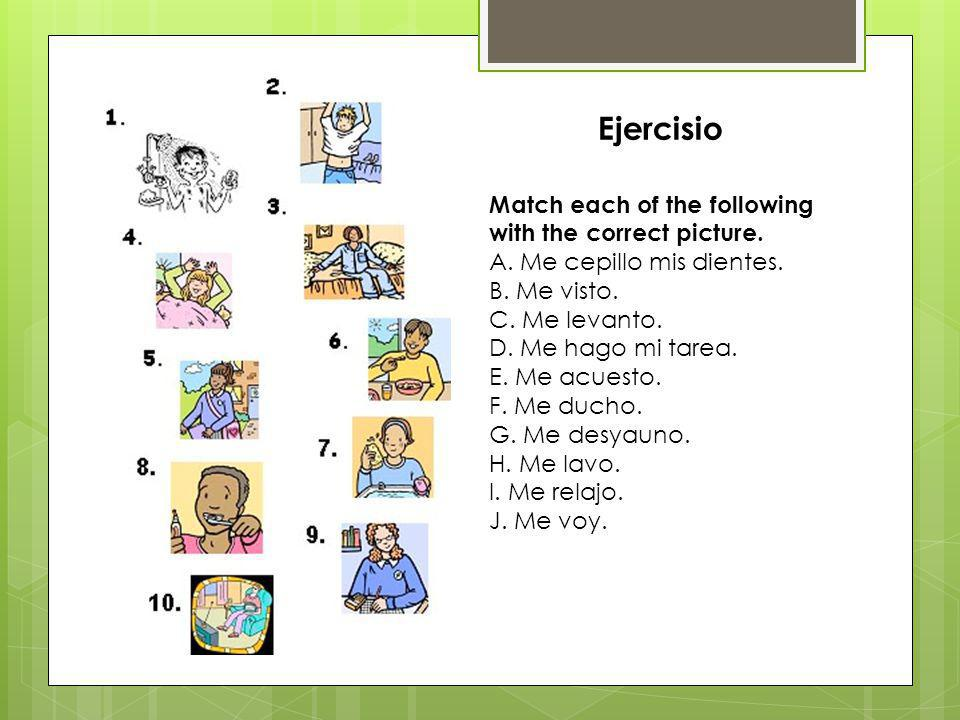 Ejercisio Match each of the following with the correct picture.