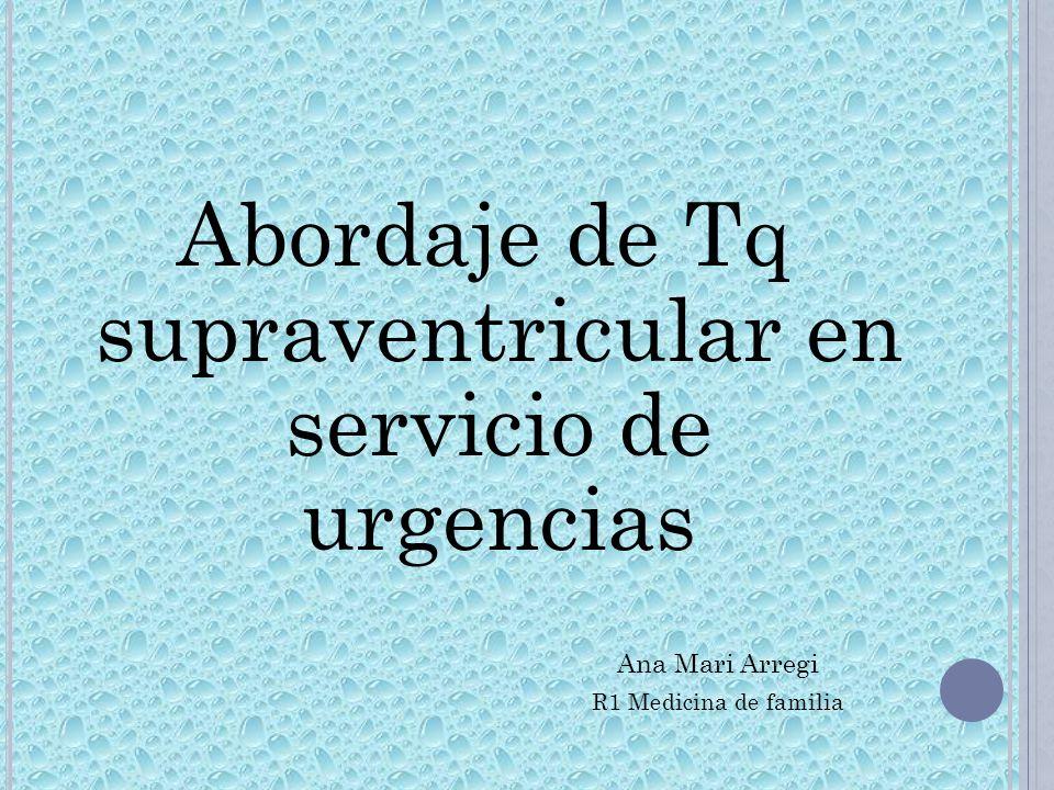 Abordaje de Tq supraventricular en servicio de urgencias