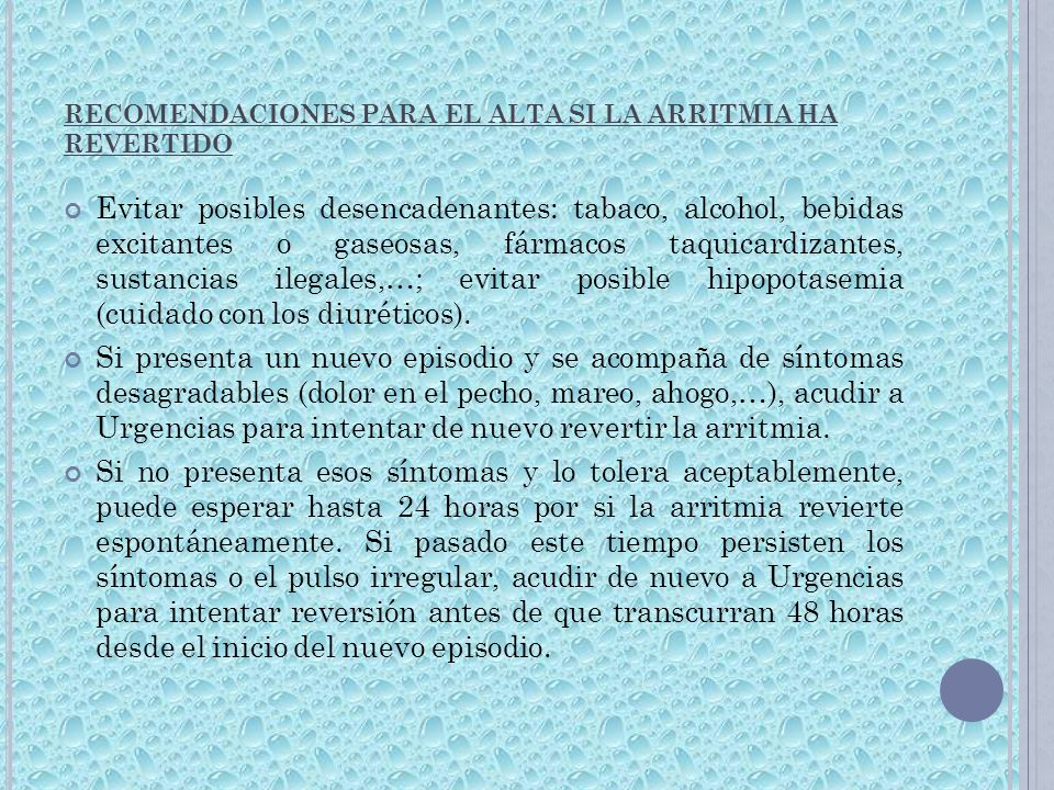 RECOMENDACIONES PARA EL ALTA SI LA ARRITMIA HA REVERTIDO