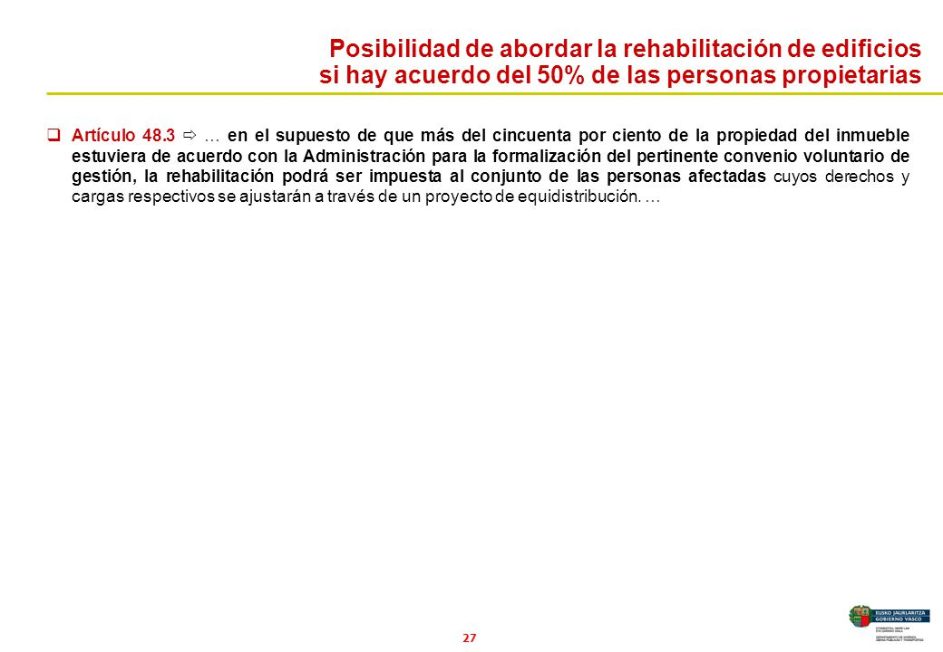 Posibilidad de abordar la rehabilitación de edificios