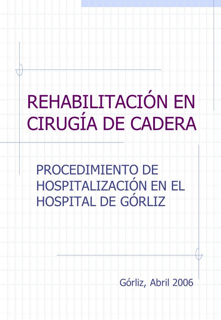 REHABILITACIÓN EN CIRUGÍA DE CADERA