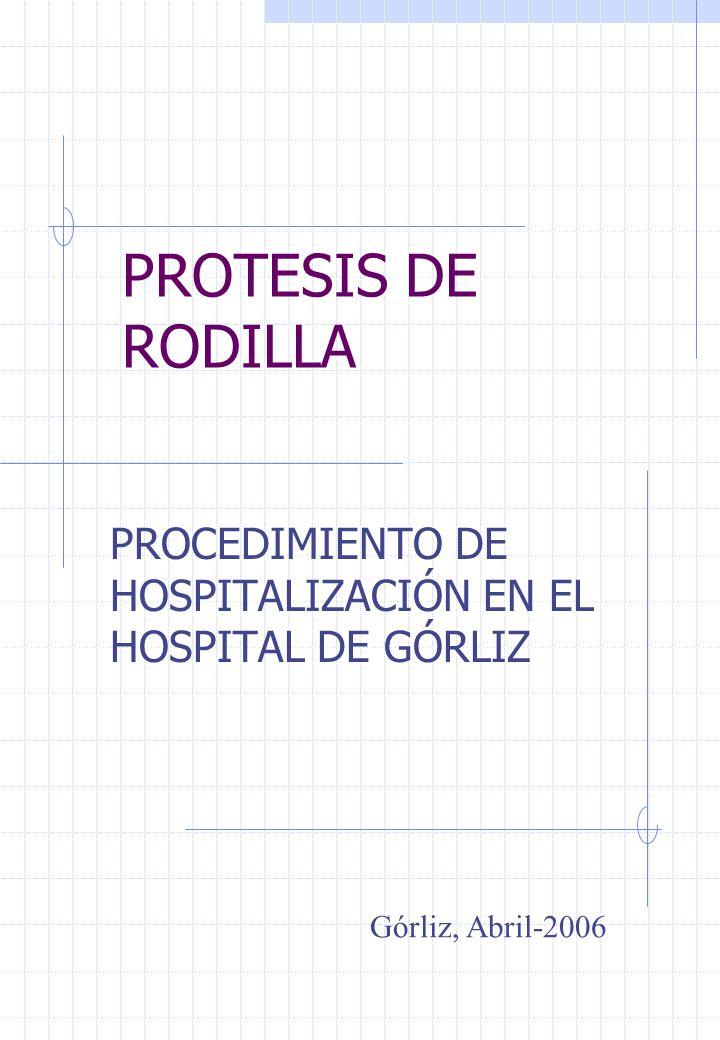 PROCEDIMIENTO DE HOSPITALIZACIÓN EN EL HOSPITAL DE GÓRLIZ