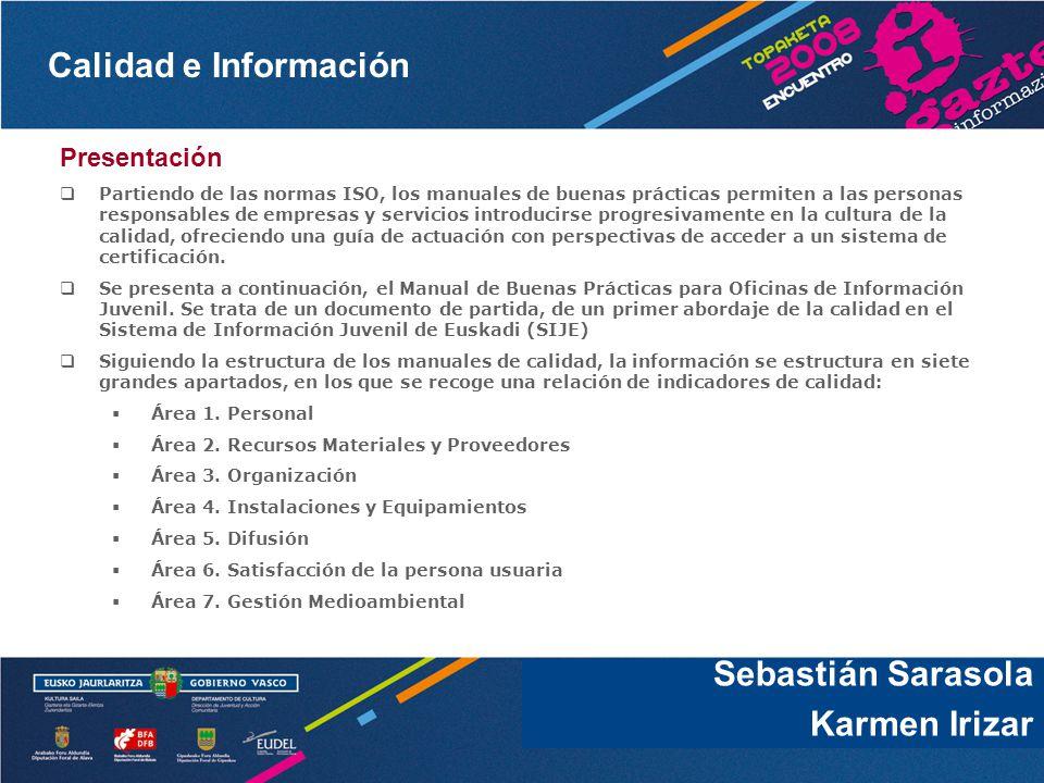 Sebastián Sarasola Karmen Irizar Presentación