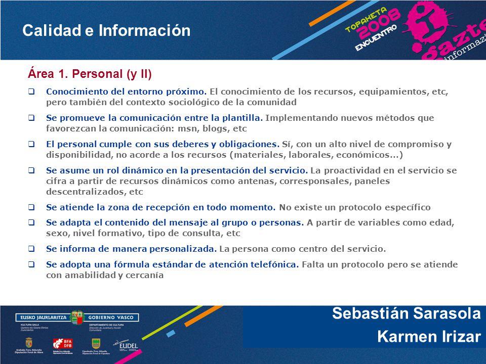 Sebastián Sarasola Karmen Irizar Área 1. Personal (y II)