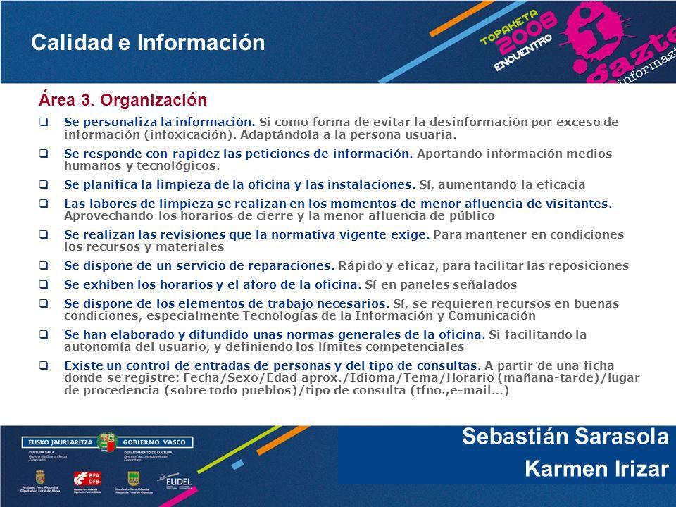 Sebastián Sarasola Karmen Irizar Área 3. Organización