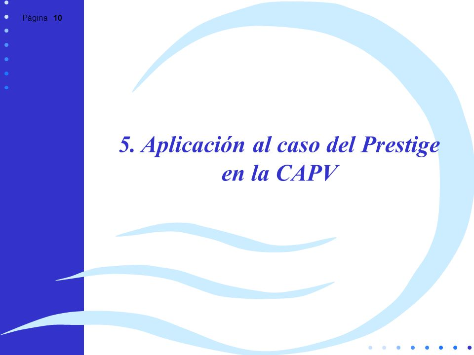 5. Aplicación al caso del Prestige en la CAPV