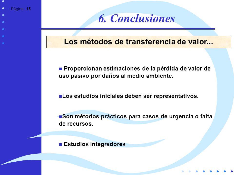 Los métodos de transferencia de valor...